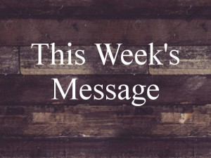 This Week Message